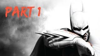 Batman: Arkham City Walkthrough - Part 1