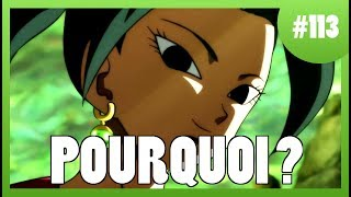 Pourquoi ? - Dragonball Super #113