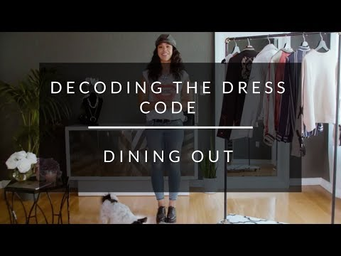 Decoding The Dress Code: Dining Out