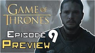 Game Of Thrones Season 6 Episode 9 Preview Breakdown