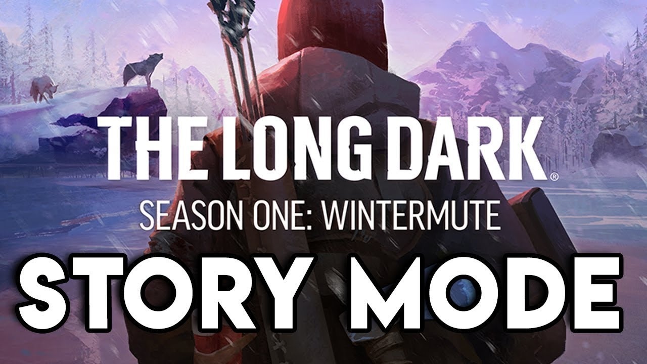 Thoughts on The Long Dark Wintermute Story Mode Episode One  YouTube