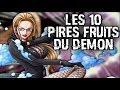 LES 10 PIRES FRUITS DU DEMON - ONE PIECE
