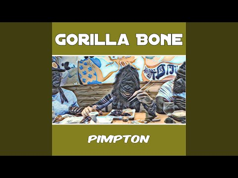 Gorilla Bone Mp3