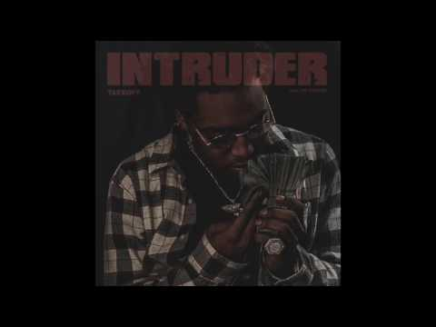 Takeoff (migos) -Intruder (Prod. By OG Parker x Backwoodchase)