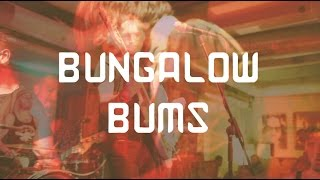 Bungalow Bums / Che Pay Bar / 04.12.14