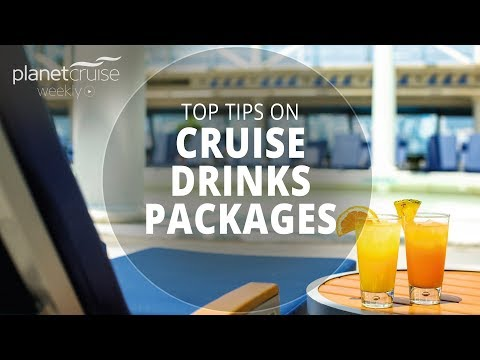 Top Tips On Cruise Drinks Packages | Planet Cruise Weekly