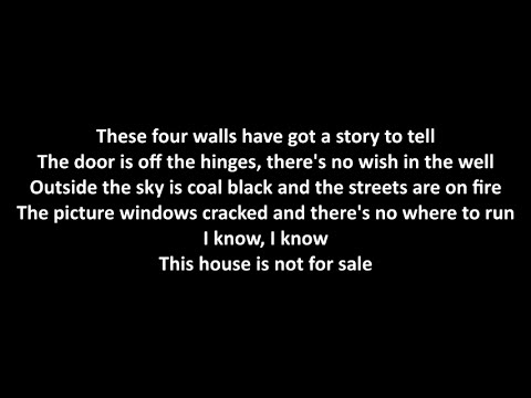Bon Jovi - This House Is Not For Sale with lyrics