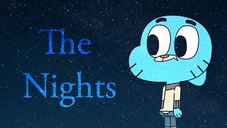 Gumball - The Nights [GMV]