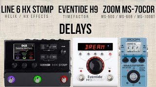 Delays Line 6 HX Stomp, Eventide H9 TimeFactor, Zoom MultiStomp MS-70CDR.mp3