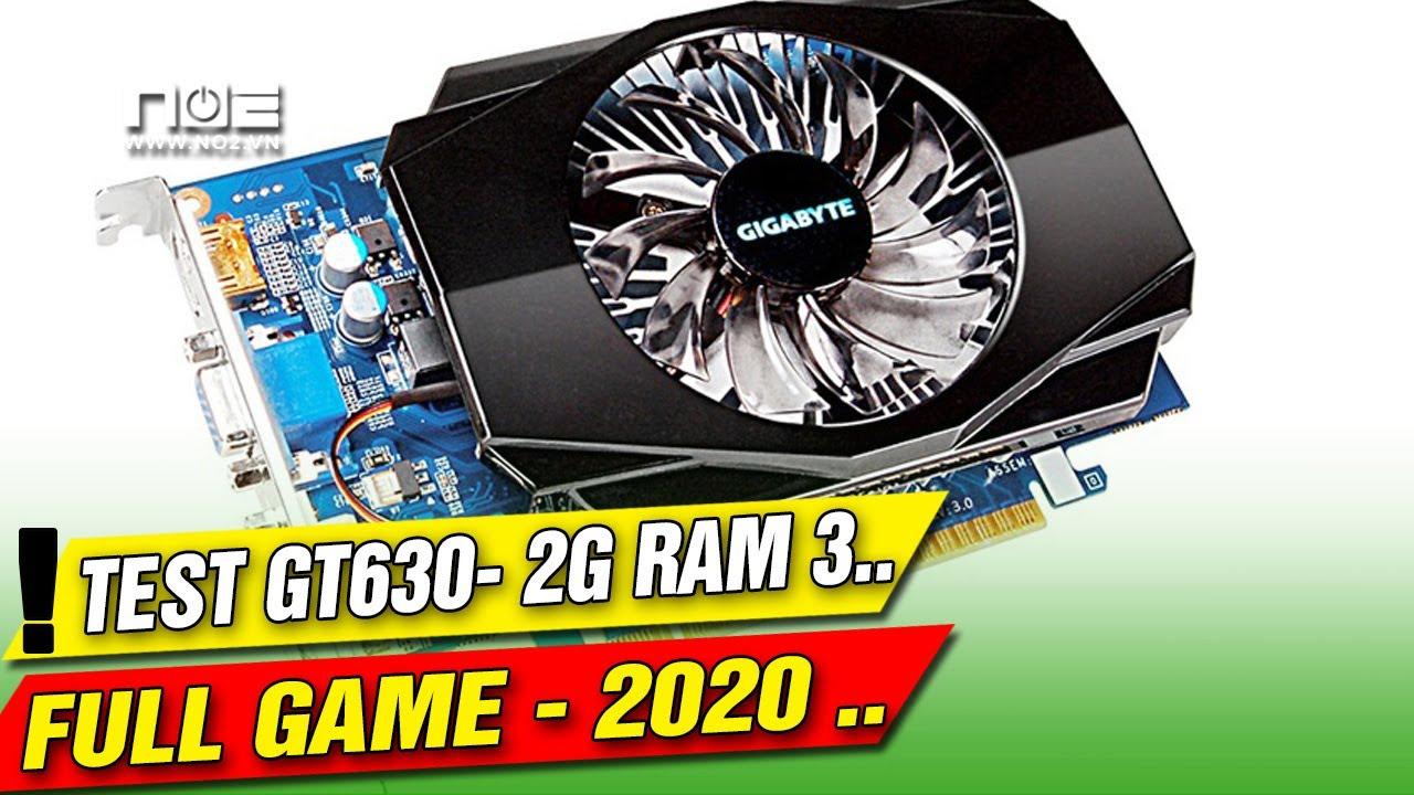 CARD VGA Geforce GT 630 2G RAM 3 BIT 128,  Test FULL Games 2020