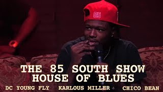 The House Of Blues Roast Session w/ DC Young Fly, Karlous Miller & Chico Bean in New Orleans Pt. 1
