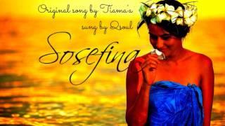 Qsoul - Sosefina (Original song by Tiama