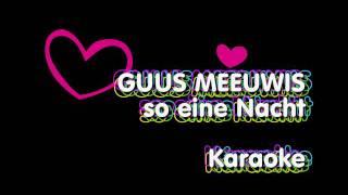 Guus Meeuwis - So eine Nacht Karaoke in HD  1080p.mpg