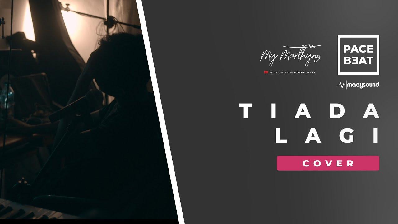 Download Mayang Sari - Tiada Lagi ( Cover )  by My Marthynz