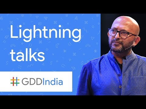 Google Developer Program Lightening Talks (GDD India '17)