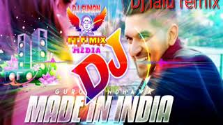 New Hindi Dj Song ।। MADE IN INDIA DJ Mix  (Dj Lalu remix )2019