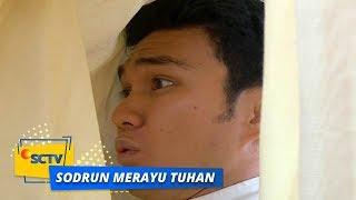 Highlight Sodrun Merayu Tuhan - Episode 50