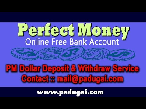 PerfectMoney - Online Bank Account - Deposit & Withdraw Service