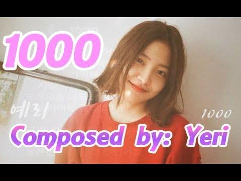 [ENG SUB] Red Velvet YERI Singing 1000 Lyrics | 레드벨벳 예리 (자작곡) Yeri's Self Composed Song