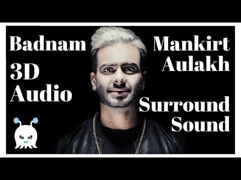 Badnam - Mankirt Aulakh   Surround Sound   Extra 3D Audio   Bass Boosted   Use Headphones 👾