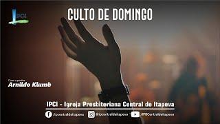 IP Central de Itapeva - Culto de Domingo a Noite - 16/05/2021
