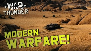 MODERN WARFARE! - War Thunder Ground Forces
