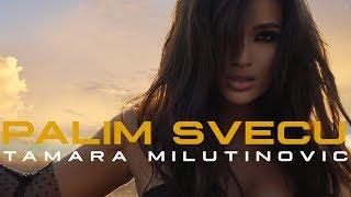 TAMARA MILUTINOVIC - PALIM SVECU (OFFICIAL VIDEO) 4K