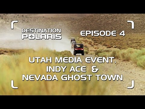 "DP 2015 - EPISODE 4: ""UTAH MEDIA EVENT, INDY ACE & NEVADA GHOST TOWN"""