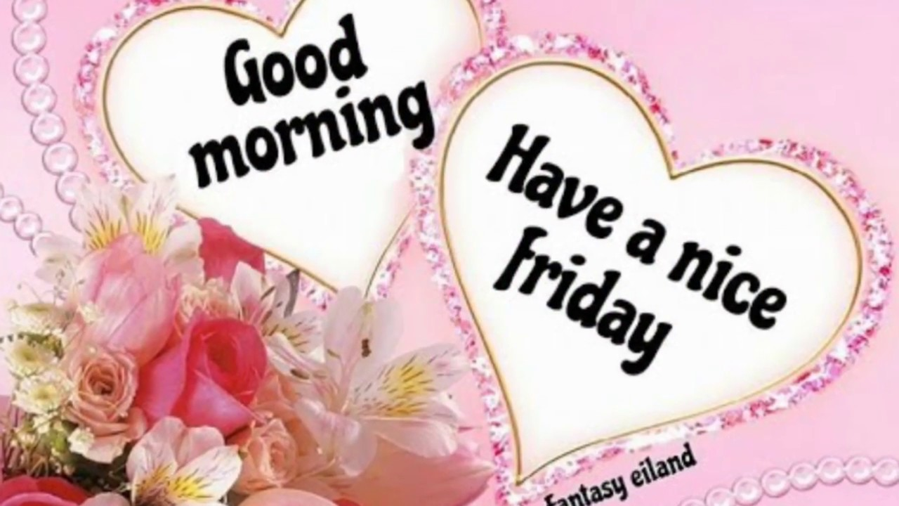 Happy Good Morning Friday Images Beautiful Images Wallpapers