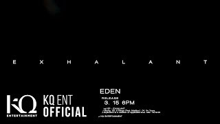 이든(EDEN) 2nd EP Album [EXHALANT] Preview