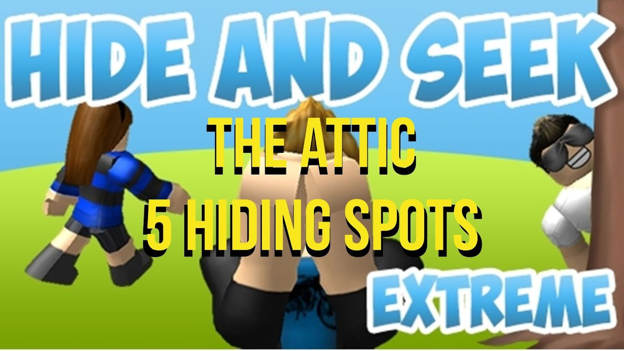 5 Hiding Spots In The Attic Hide And Seek Extreme Youtube