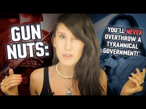 """GUN NUTS: """"You'll never overthrow a tyrannical government!"""""""
