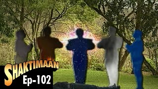 Shaktimaan - Episode 102