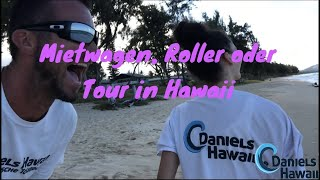 Hawaii Urlaub Fragen: Auto mieten? Roller fahren? Camping? Hawaii Urlaub Fragen & Antworten