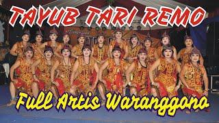 Download lagu TAYUB TARI REMO FULL WARANGGONO