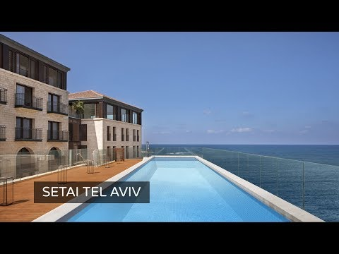 Setai Tel Aviv Hotel - A First Look At This New Deluxe Hotel