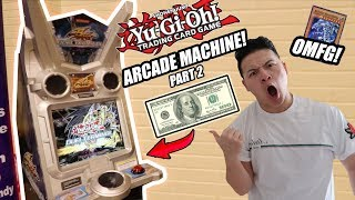THE BEST $100 YU-GI-OH! ARCADE MACHINE CHALLENGE! GODLY PULLS! DUEL TERMINAL PART 2 (NOT CLICKBAIT)