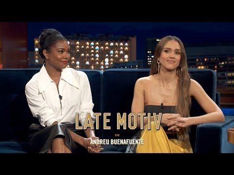 LATE MOTIV - VO Jessica Alba & Gabrielle Union  LA&39;s Finest  LateMotiv552