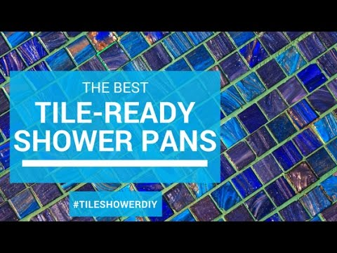 Best Tile Ready Shower Pans