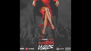 Wyze - Devilish Ways Ft. Tory Lanez(2016)[AMS]