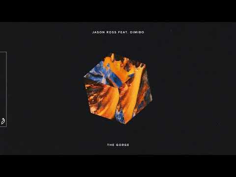 Jason Ross feat. Dimibo - The Gorge Mp3