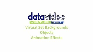 Datavideo Virtualset Maker |  Virtual Set Backgrounds/Objects/Animation Effects
