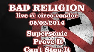 Bad Religion - Supersonic, Prove It, Can