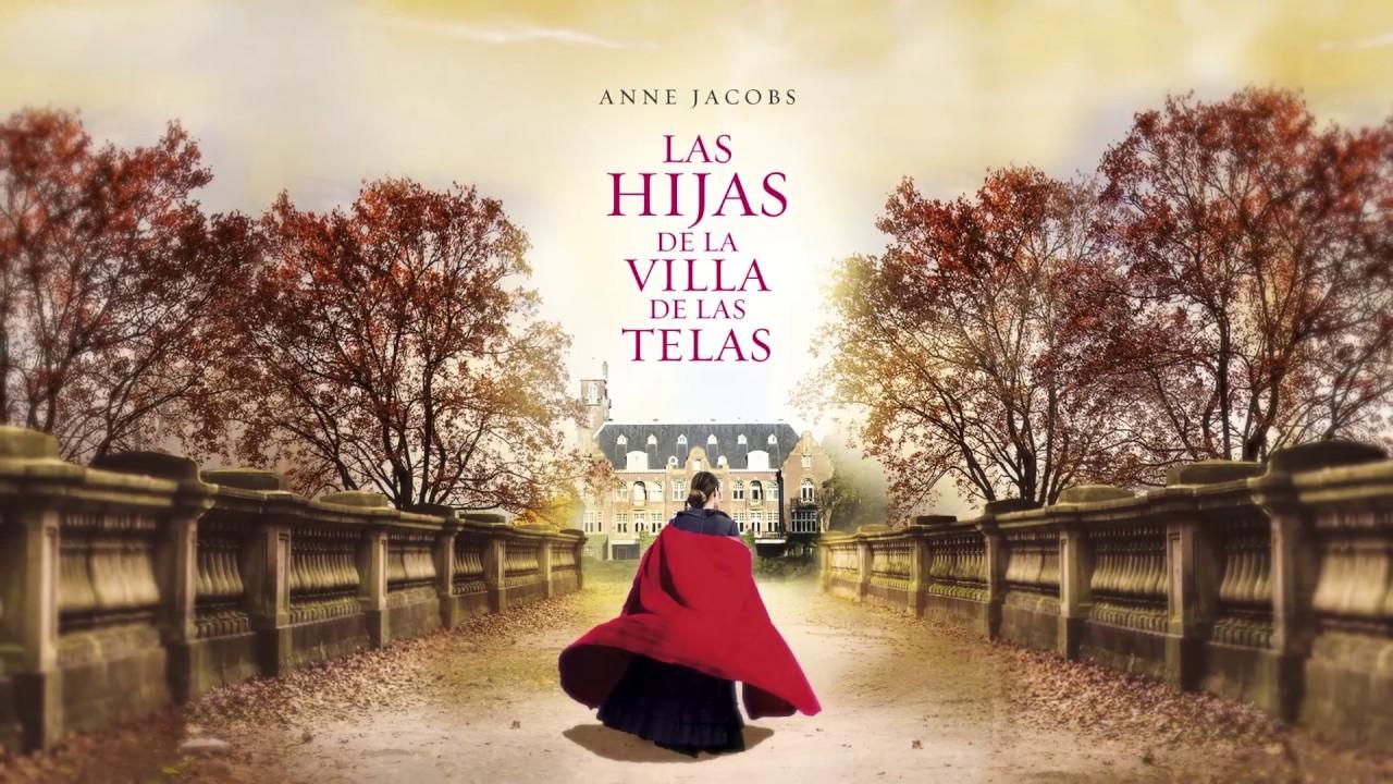 Anne Jacobs nos presenta su libro 'Las hijas de la Villa de las Telas' -  YouTube