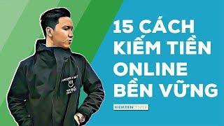 15 cách kiếm tiền online uy tín và bền vững nhất 2019 (Cập nhật mới) | Kiemtiencenter