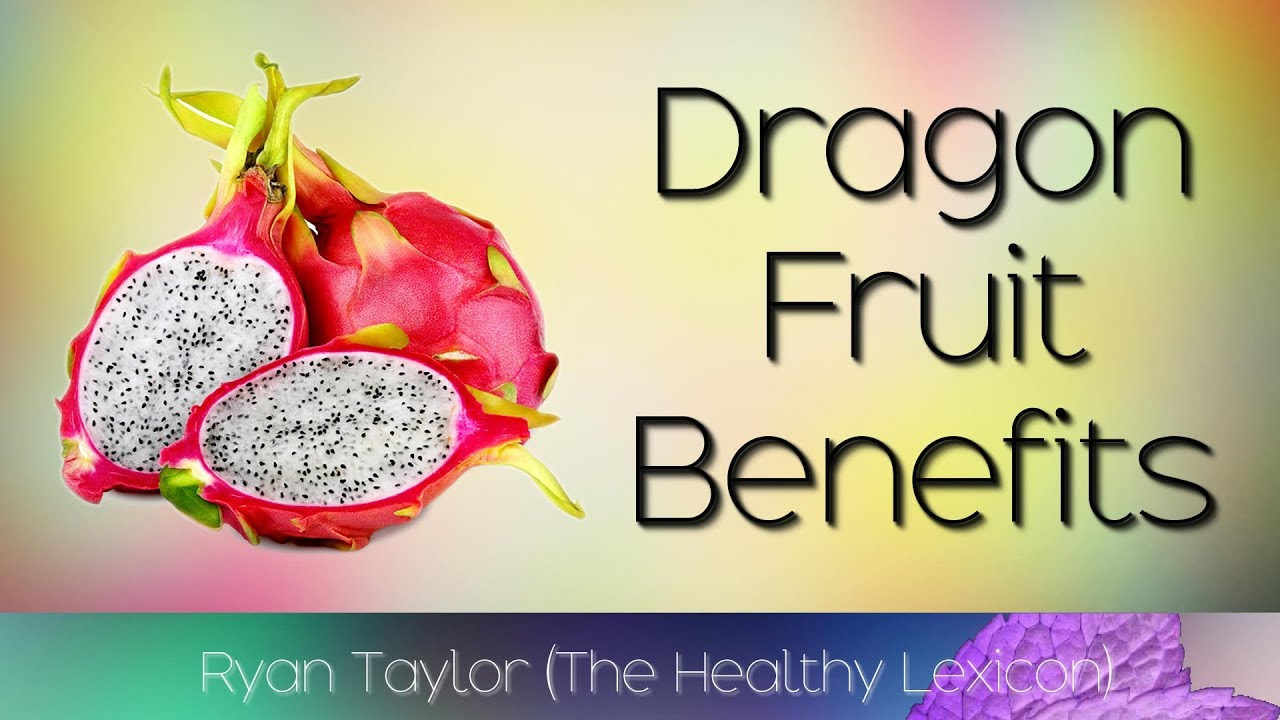 Dragon Fruit Benefits And Uses Pitaya Youtube