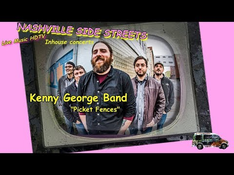 """Live Music HDTV: Kenny George Band--""""Picket Fences"""""""