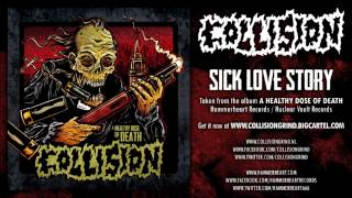 Collision - Sick Love Story