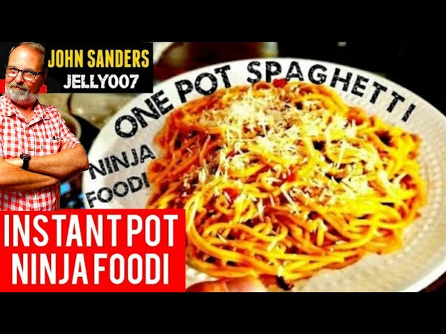 ONE POT SPAGHETTI Ninja Foodi - Instant Pot or any pressure cooker the Spaghetti Deddy