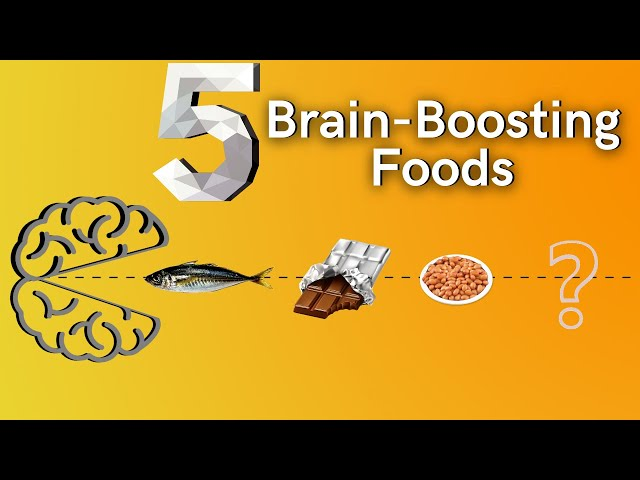 5 Brain-Boosting Foods (You Should Add to Your Diet)